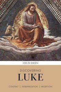 Discovering Luke: Content, Interpretation, Reception
