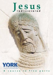 Jesus Rediscovered (Course Booklet) (York Courses Series)