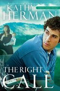 The Right Call (#03 in Sophie Trace Trilogy Series)