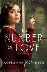 The Number of Love (#01 in The Codebreakers Series)