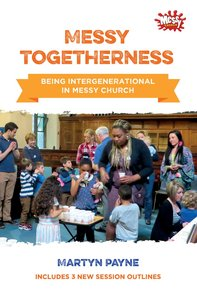 Messy Togetherness (Messy Church Series)