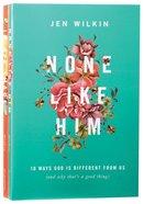 "Jen Wilkin ""10 Ways"" 2-Pack: In His Image + None Like Him (2 Vols)"