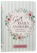 Gods Daily Answers - Godly Wisdom to Direct Your Steps (365 Daily Devotions Series)
