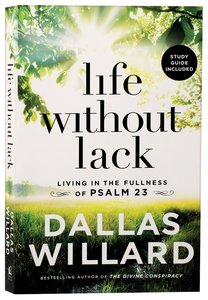 Life Without Lack: Living in the Fullness of Psalm 23 (Unabridged, Mp3)