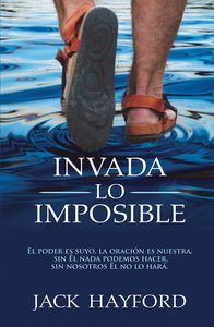 Invada Lo Imposible (Invading The Impossible)