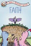 Faith: A Bible Memory Book (NIV) (Honey Creek Friends Series)