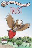 Trust: A Bible Memory Book (NIV) (Honey Creek Friends Series)