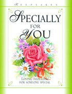 Specially For You (Keepsakes Series)