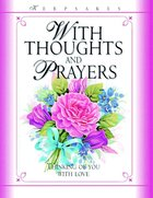 With Thoughts and Prayers (Keepsakes Series)