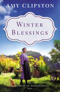 Winter Blessings (Season Of An Amish Garden Series)