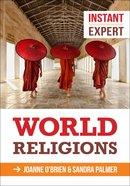 World Religions (Instant Expert Series)