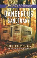 Dangerous Sanctuary (Fbi: Special Crimes Unit) (Love Inspired Suspense Series)