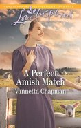 A Perfect Amish Match (Indiana Amish Brides) (Love Inspired Series)