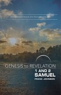 1&2 Samuel : A Comprehensive Verse-By Verse Exploration of the Bible (Participant Book, Large Print) (Genesis To Revelation Series)