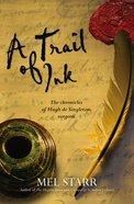 A Trail of Ink (#03 in Hugh De Singleton Surgeon Series)