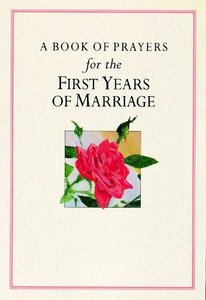 Prayers For the First Year of Marriage