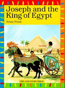 Joseph and the King of Egypt (Lion Story Bible Series)