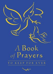 Book of Prayer to Keep Forever
