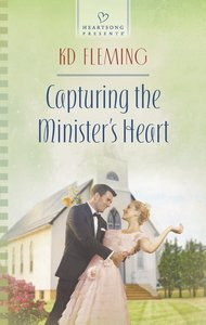 Capturing the Ministers Heart (Heartsong Series)