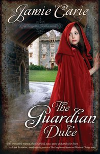 The Guardian Duke (#01 in Forgotten Castles Series)