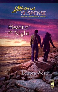 Heart of the Night (Love Inspired Suspense Series)