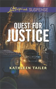 Quest For Justice (Love Inspired Suspense Series)