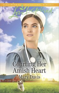 Courting Her Amish Heart (Love Inspired Series)