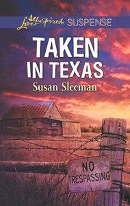 Taken in Texas (Mckade Law #04) (Love Inspired Suspense Series)