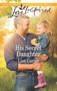 L His Secret Daughter (Love Inspired Series)