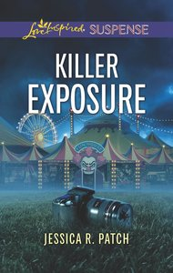 Killer Exposure (Love Inspired Suspense Series)