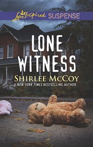 Lone Witness (Fbi: Special Crimes Unit) (Love Inspired Suspense Series)