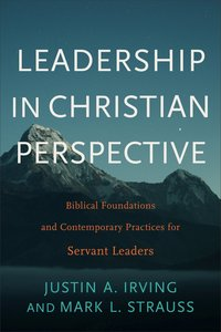 Leadership in Christian Perspective