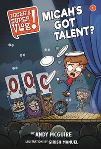 Micahs Got Talent? (#01 in Micahs Super Vlog Series)