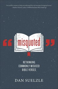 Misquoted: 20 Things the Bible Doesnt Actually Say