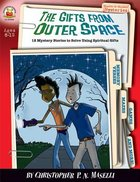 The Sleuth It Yourself: Gifts From Outer Space (Sleuth-it-yourself Mysteries Series)