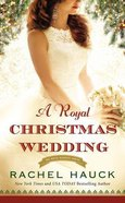 A Royal Christmas Wedding (The Royal Wedding Series)