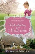 Underestimating Miss Cecilia (Regency Brides: Daughters Of Aynsley Series)
