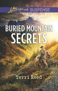 Buried Mountain Secrets (Love Inspired Suspense Series)