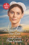 Amish Widows New Love, the / Plain Outsider (2 Books in 1) (Love Inspired Series)