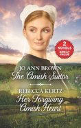 Amish Suitor and Her Forgiving Amish Heart, The: An Anthology (2 Books in 1) (Love Inspired Series)