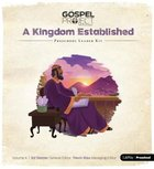 A Kingdom Established (Preschool Leader Kit) (#04 in The Gospel Project For Kids 2015-18 Series)