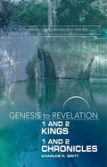 1&2 Kings, 1&2 Chronicles : A Comprehensive Verse-By-Verse Exploration of the Bible (Participant Book) (Genesis To Revelation Series)