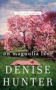 On Magnolia Lane (Unabridged, 7 CDS) (#03 in Blue Ridge Romance Audio Series)