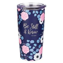 Stainless Steel Mug: Be Still & Know (Psalm 46:10)