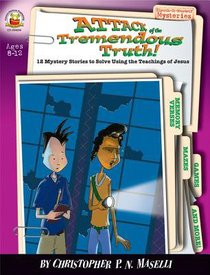 Sleuth It Yourself: Attack of the Tremendous Truth (Sleuth-it-yourself Mysteries Series)