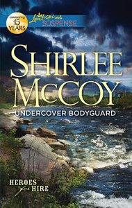 Undercover Bodyguard (Heroes For Hire) (Love Inspired Suspense Series)