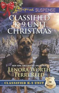 Killer Christmas, a / Yuletide Stalking 2 Books in 1 (Classified K-9 Unit Christmas) (Love Inspired Suspense Series)