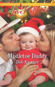Mistletoe Daddy (Cowboy Country) (Love Inspired Series)