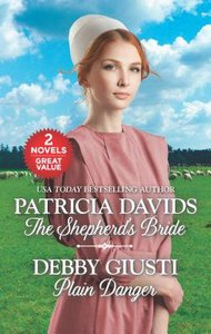 Shepherds Bride, the & Plain Danger (2 Books in 1) (Love Inspired Series)