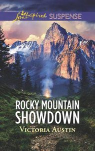Rocky Mountain Showdown (Love Inspired Suspense Series)